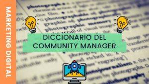 Diccionario del community manager