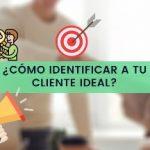 Como identificar a tu cliente ideal
