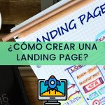 Como crear una Landing Page exitosa