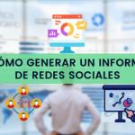 ¿Cómo crear un informe de Redes Sociales?